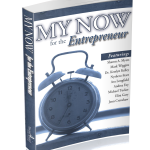 My Now for the Entrepreneur