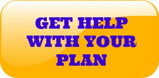 GET HELP WITH YOUR PLAN