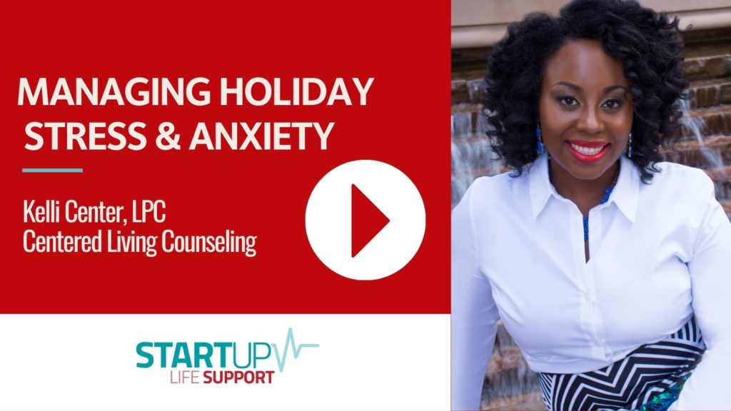 Kelli Center Managing Holiday Stress & Anxiety